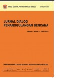 Jurnal dialog penanggulangan bencana, Vol 1, No 1 tahun 2010