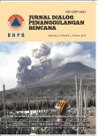Jurnal dialog penanggulangan bencana Vol. 5, No. 2, Tahun 2014