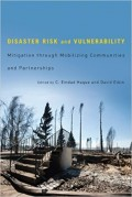Disaster risk and vulnerability : mitigation through mobilizing communities and partnership