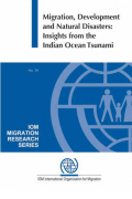 Migration, development and natural disasters: insights from the indian ocean tsunami
