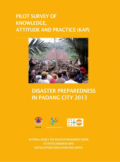 Pilot survey of knowledge, attitude and practice (KAP) disaster prepadness in padang city 2013