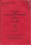 The study on natural disaster management in indonesia: final report volume 1 summary