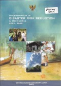 Implementation of disaster risk reduction in indonesia 2007 - 2008ij