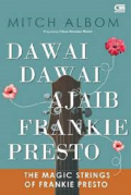 Dawai-dawai ajaib frankie presto = The Magic Strings Of Frankie Presto
