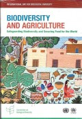 Biodiversity and agriculture : safeguarding biodiversity and securing food for the world