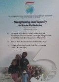 Strengthening local capacity for disaster risk reduction : background studies on conference sub-themes